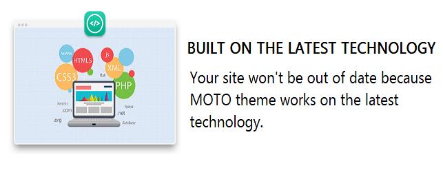 MOTO THEME_Built on the latest technology