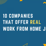 10 companies that offer real work from home jobs